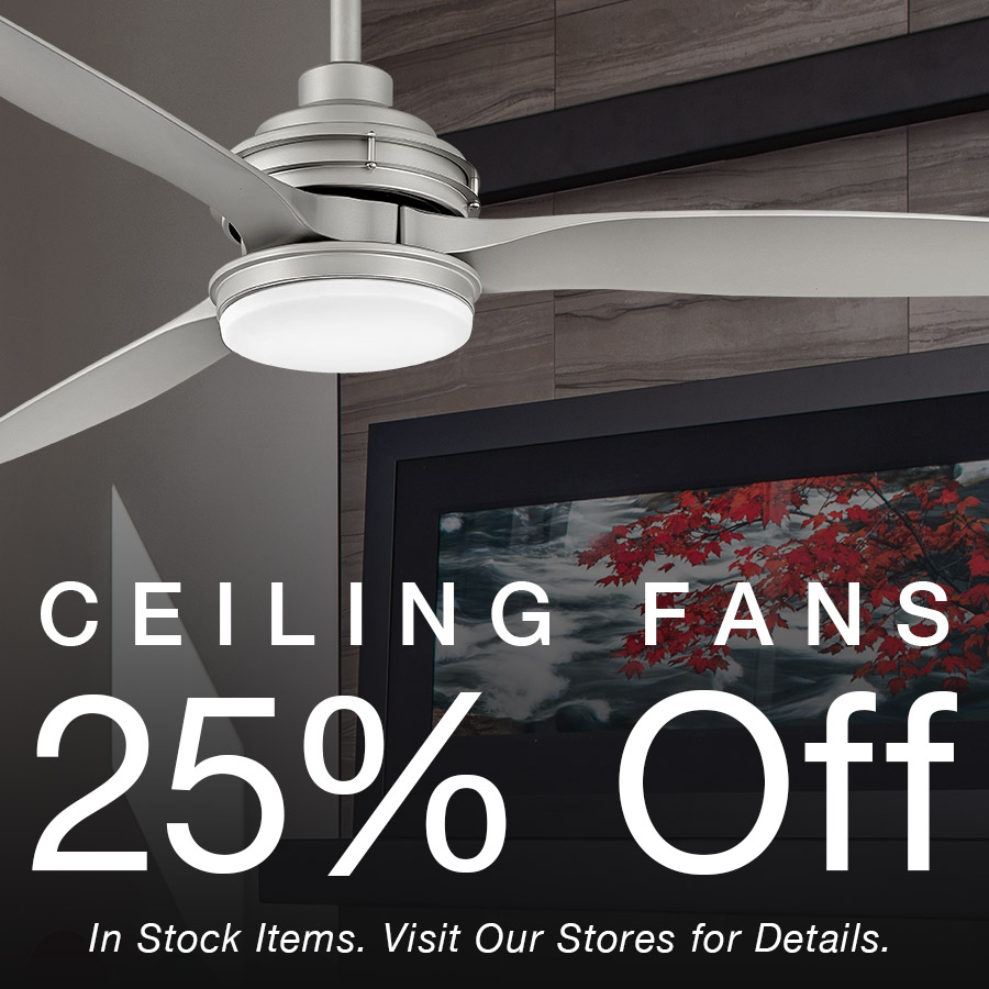 25% Off Ceiling Fans - Imagine More Stores